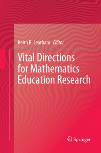 9781489993724: Vital Directions for Mathematics Education Research