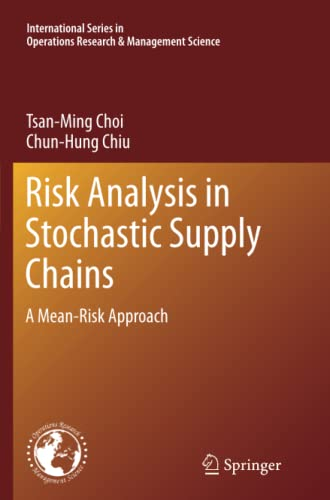 9781489993908: Risk Analysis in Stochastic Supply Chains: A Mean-Risk Approach (International Series in Operations Research & Management Science)