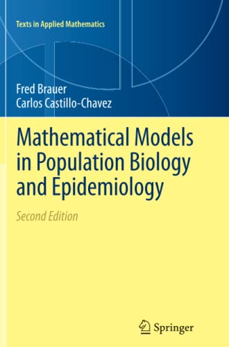 9781489993984: Mathematical Models in Population Biology and Epidemiology (Texts in Applied Mathematics)