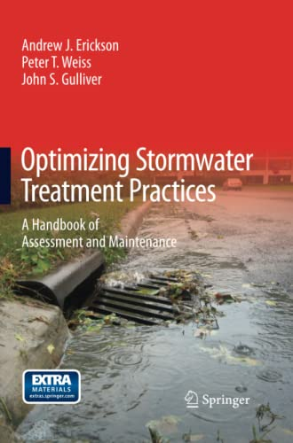 9781489994011: Optimizing Stormwater Treatment Practices: A Handbook of Assessment and Maintenance