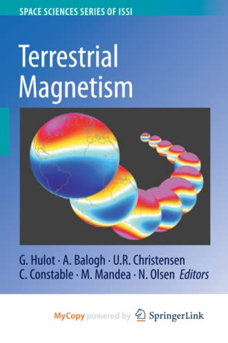 9781489994028: Terrestrial Magnetism (Space Sciences Series of ISSI)