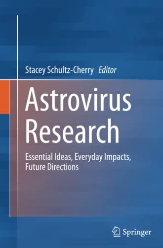 9781489994066: Astrovirus Research: Essential Ideas, Everyday Impacts, Future Directions