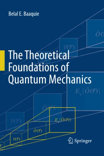9781489994110: The Theoretical Foundations of Quantum Mechanics