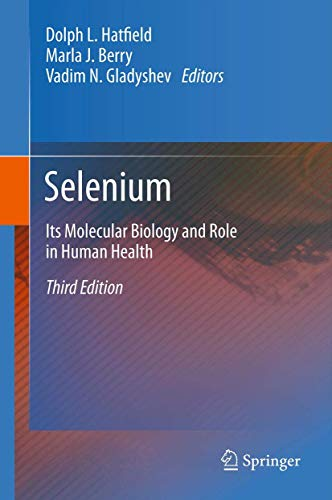 Selenium: Its Molecular Biology and Role in Human Health