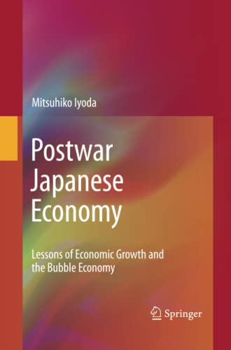 9781489994653: Postwar Japanese Economy: Lessons of Economic Growth and the Bubble Economy