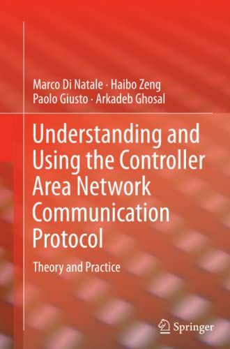 9781489994820: Understanding and Using the Controller Area Network Communication Protocol: Theory and Practice