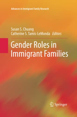 9781489994981: Gender Roles in Immigrant Families (Advances in Immigrant Family Research)