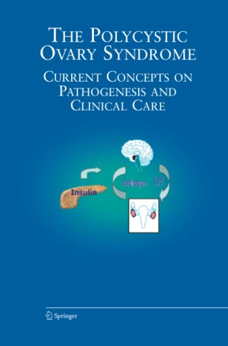 9781489995544: The Polycystic Ovary Syndrome: Current Concepts on Pathogenesis and Clinical Care (Endocrine Updates)