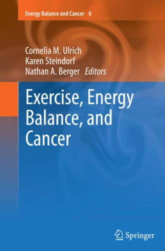 Exercise, Energy Balance, and Cancer: Springer