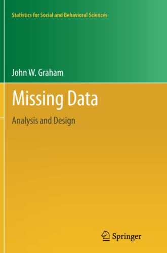 9781489995735: Missing Data: Analysis and Design (Statistics for Social and Behavioral Sciences)