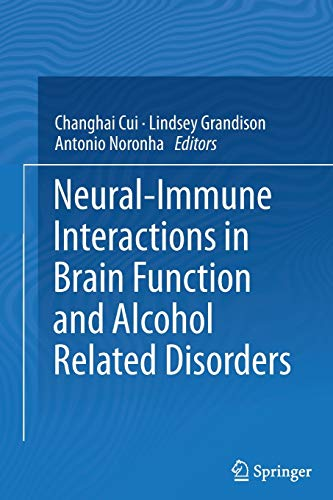 Neural-Immune Interactions in Brain Function and Alcohol Related Disorders: Springer