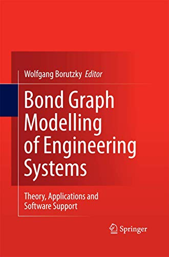 9781489996107: Bond Graph Modelling of Engineering Systems: Theory, Applications and Software Support