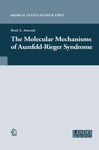 9781489996640: The Molecular Mechanisms of Axenfeld-Rieger Syndrome (Medical Intelligence Unit)