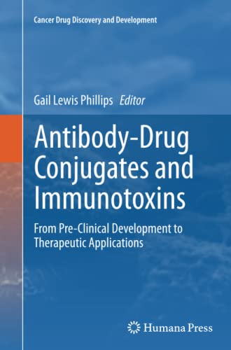 9781489997005: Antibody-Drug Conjugates and Immunotoxins: From Pre-Clinical Development to Therapeutic Applications (Cancer Drug Discovery and Development)