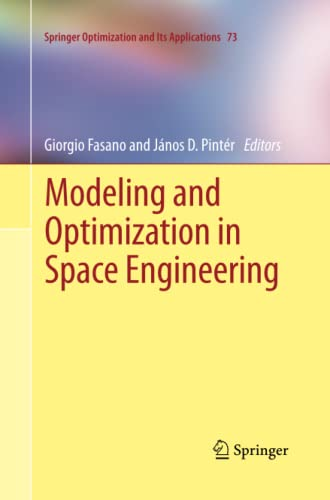 9781489997371: Modeling and Optimization in Space Engineering (Springer Optimization and Its Applications)