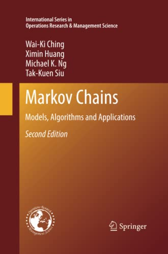 9781489997524: Markov Chains: Models, Algorithms and Applications (International Series in Operations Research & Management Science)