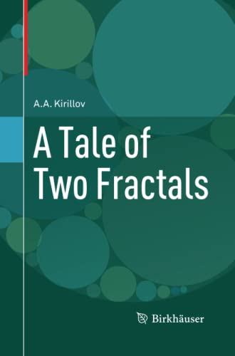 9781489997654: A Tale of Two Fractals