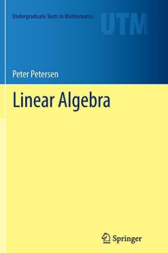 9781489997883: Linear Algebra (Undergraduate Texts in Mathematics)