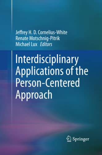 9781489998002: Interdisciplinary Applications of the Person-Centered Approach