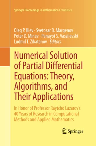 9781489998309: Numerical Solution of Partial Differential Equations: Theory, Algorithms, and Their Applications: In Honor of Professor Raytcho Lazarov's 40 Years of ... Proceedings in Mathematics & Statistics)