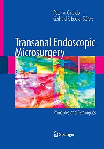 9781489998910: Transanal Endoscopic Microsurgery: Principles and Techniques