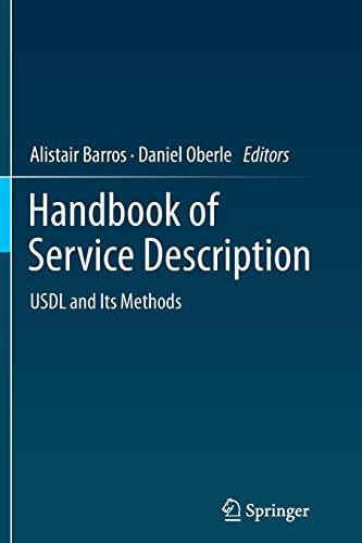 Handbook of Service Description. USDL and Its Methods: ALISTAIR BARROS