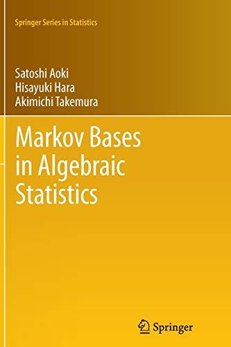 9781489999092: Markov Bases in Algebraic Statistics (Springer Series in Statistics)