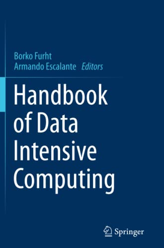 9781489999191: Handbook of Data Intensive Computing
