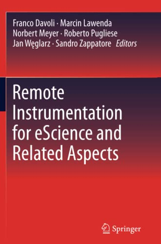 9781489999276: Remote Instrumentation for eScience and Related Aspects