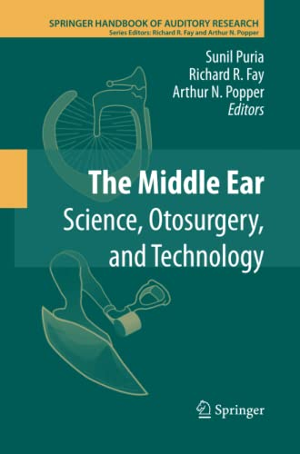9781489999283: The Middle Ear: Science, Otosurgery, and Technology (Springer Handbook of Auditory Research)