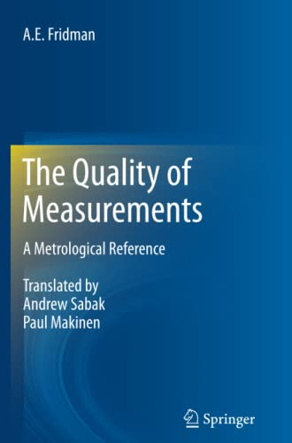 9781489999757: The Quality of Measurements: A Metrological Reference