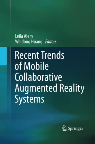 9781489999863: Recent Trends of Mobile Collaborative Augmented Reality Systems