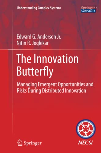 9781489999887: The Innovation Butterfly: Managing Emergent Opportunities and Risks During Distributed Innovation (Understanding Complex Systems)
