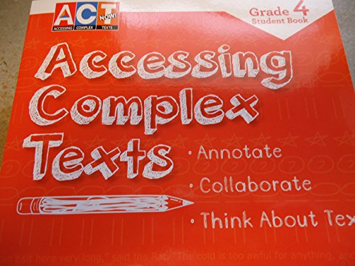 9781490031163: Act Now Grade 4 Student Book Accessing Complex Texts