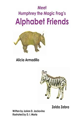 9781490300238: Meet Humphrey the Magic Frog's Alphabet Friends