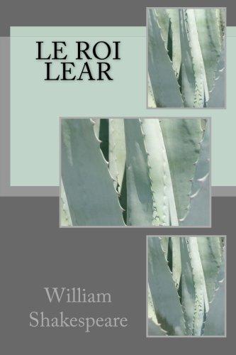 9781490300719: Le roi Lear (French Edition)