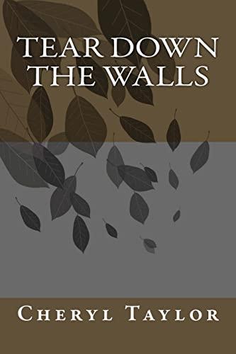 9781490301167: Tear Down The WALLS