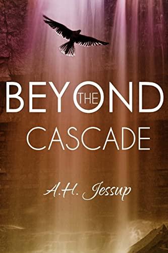 9781490301297: Beyond the Cascade
