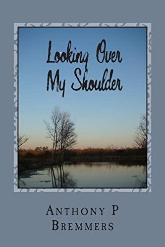 9781490302799: Looking Over My Shoulder