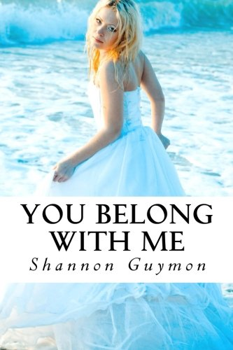 9781490303437: You Belong With Me: Book 1 in The Love and Dessert Trilogy (Volume 1)