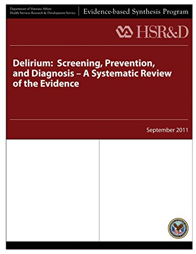 9781490303901: Delirium: Screening, Prevention, and Diagnosis - A Systematic Review of the Evidence