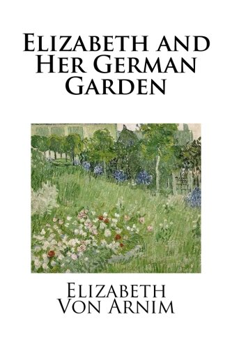 9781490309910: Elizabeth and Her German Garden