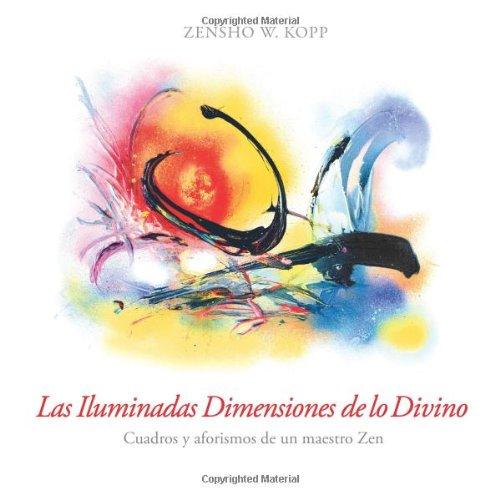 9781490311883: Las Iluminadas Dimensiones de lo Divino (Spanish Edition)