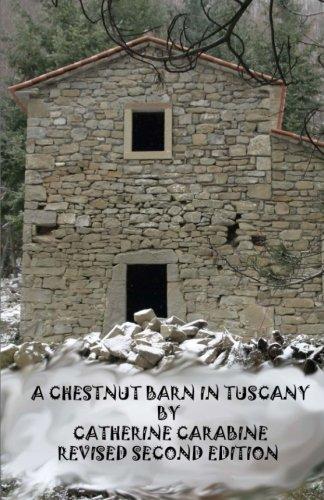 9781490311913: A Chestnut Barn in Tuscany