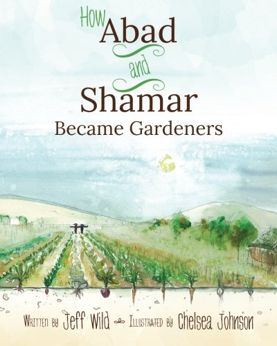 9781490312002: How Abad and Shamar Became Gardeners