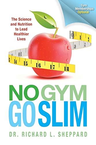 9781490312699: No Gym Go Slim