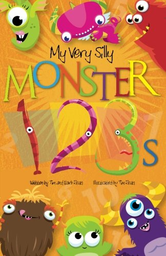 9781490314112: My Very Silly Monster 123s: A Very Silly Counting Book