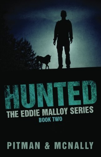 9781490315522: Hunted (The Eddie Malloy Series)