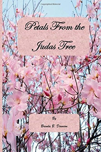 9781490315546: Petals From the Judas Tree
