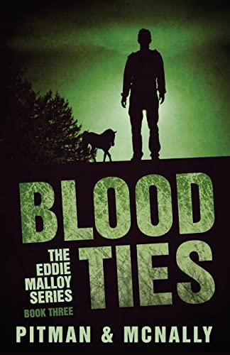 9781490315645: Blood Ties (The Eddie Malloy Series)